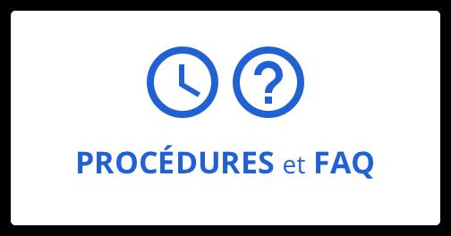 Procédures et FAQ