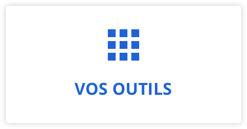 Vos outils
